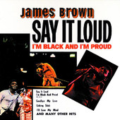 James Brown | Say It Loud - I'm Black and I'm Proud